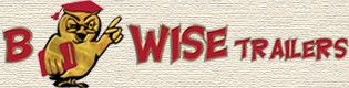 B WISE TRAILERS